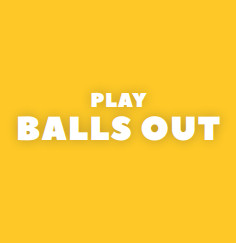 Balls Out - Play